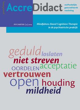 Mindfulness Based Cognitieve Therapie in de psychiatrische praktijk