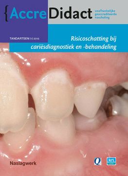 Risicoschatting bij cariësdiagnostiek en -behandeling